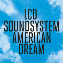 220px LCD Soundsystem   American Dream